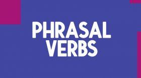 English lessons: ағылшын тіліндегі 5 тіркес етістік