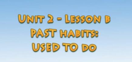 Ағылшын тілін үйрену сабақтары. Past habits: used to do