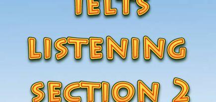 Ағылшын тілін үйрену сабақтары. IELTS. Listening, section 2